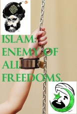 ISLAM - ENEMY OF ALL FREEDOMS