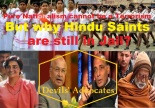 But why Hindu Saints are still in Jail