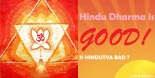 Hindu Dharma is Good