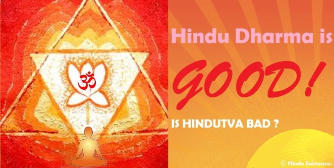 Hindu Dharma is Good
