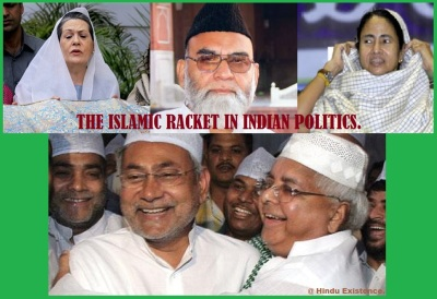 The Islamic Racket in Indian Politics.