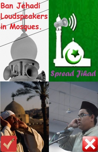 Ban Jehadi Loudspeakers in Mosques