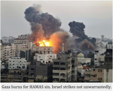 Gaza burns for Hamas Sin.