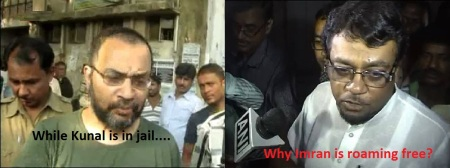 While Kunal is in jail, why Imran is roaming free