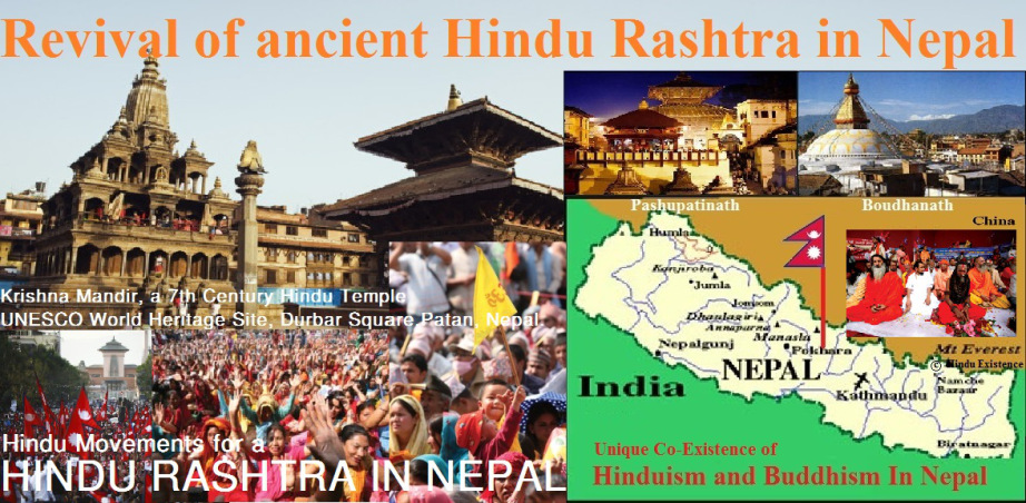 Revival of  ancient Hindu Rashtra  with the full restoration of Hindu Kingdom in Nepal