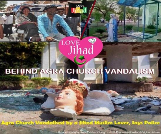 Love Jihad Behind Agra Church Vandalism