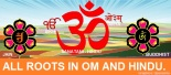 All roots in Om and Hindu