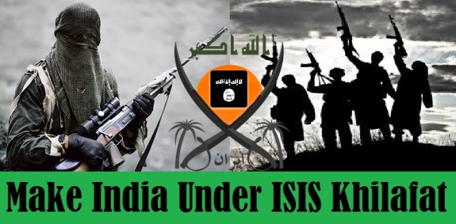 Make India Under ISIS Khilafat