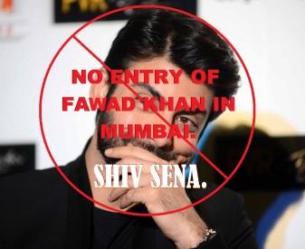 No Entry of Paki Fawad in Mumbai