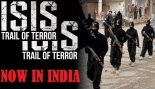 ISIS Terror Trail now in INDIA