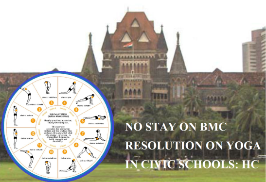 no-stay-on-bmc-resolution-on-yoga-in-civic-schools-bombay-hc