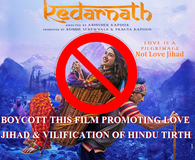 Kedarnath In The Court Boycott This Film Set To Settle Muslims In Hindu Shrines In Uttarkhand Struggle For Hindu Existence